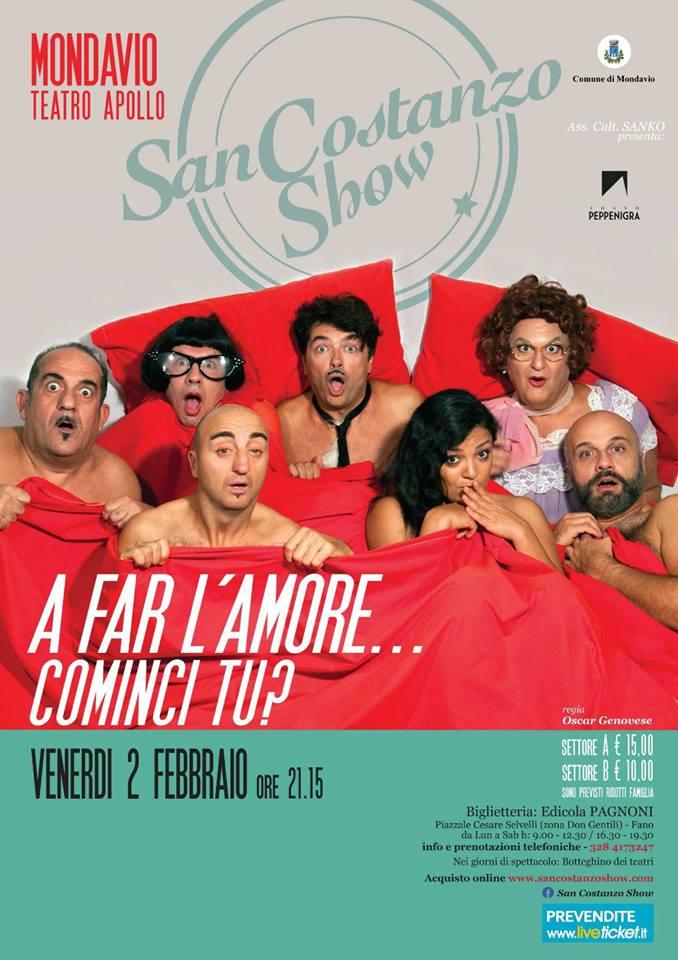 "San Costanzo Show ""A Far L'amore… Cominci Tu?"" 🗓 🗺"